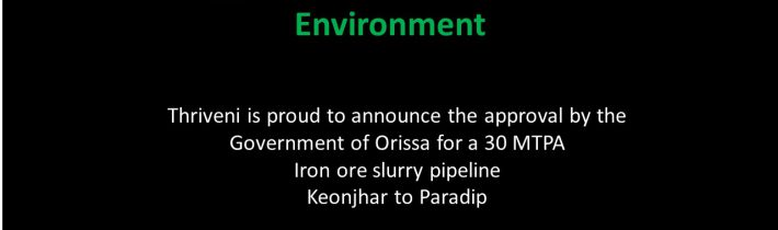 Announce the approval of 30 MTPA Iron Ore slurry pipeline